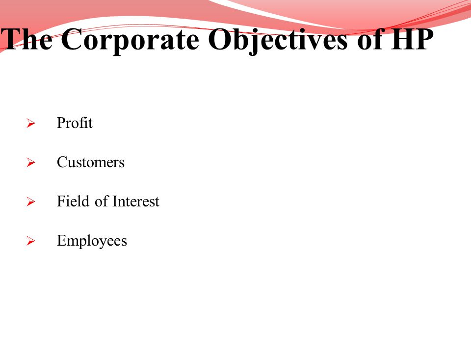The Corporate Objectives of HP