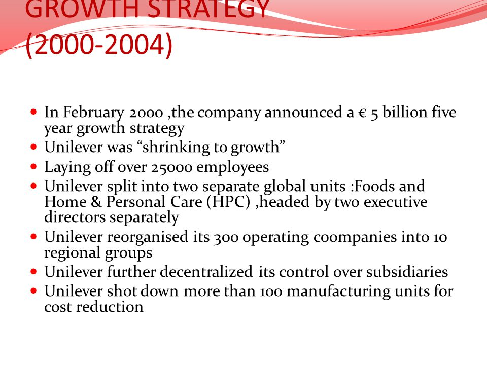 GROWTH STRATEGY (2000-2004) In February 2000 ,the company announced a € 5 billion five year growth strategy.