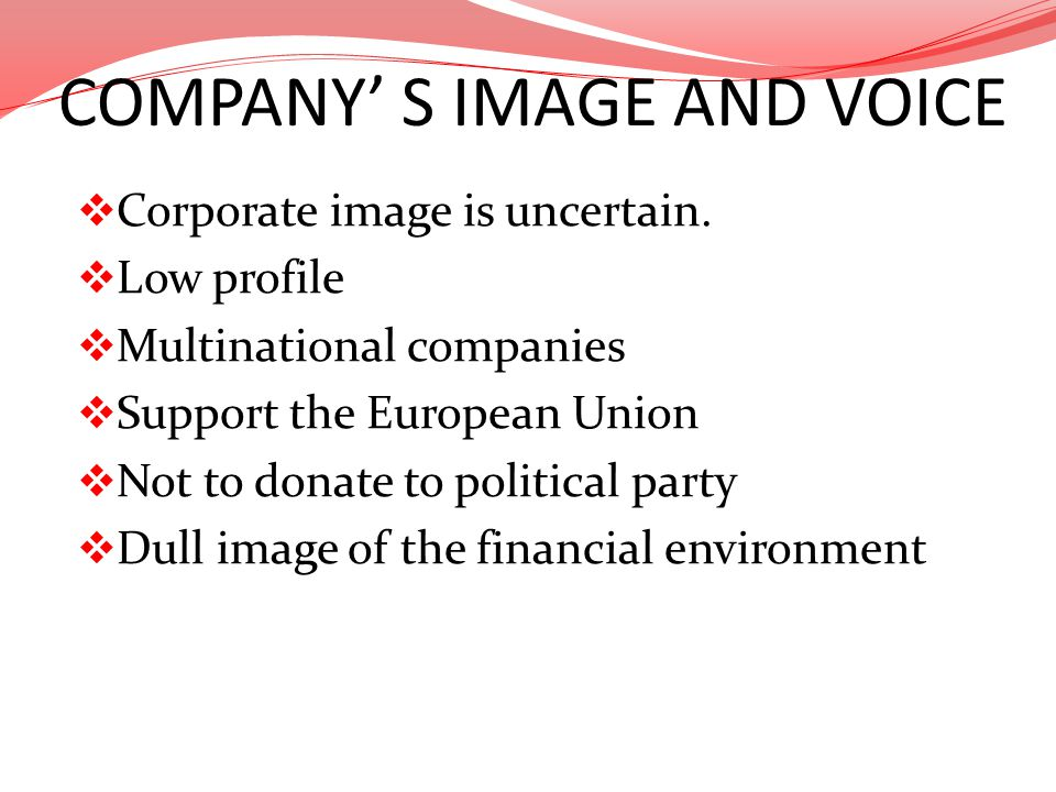 COMPANY' S IMAGE AND VOICE