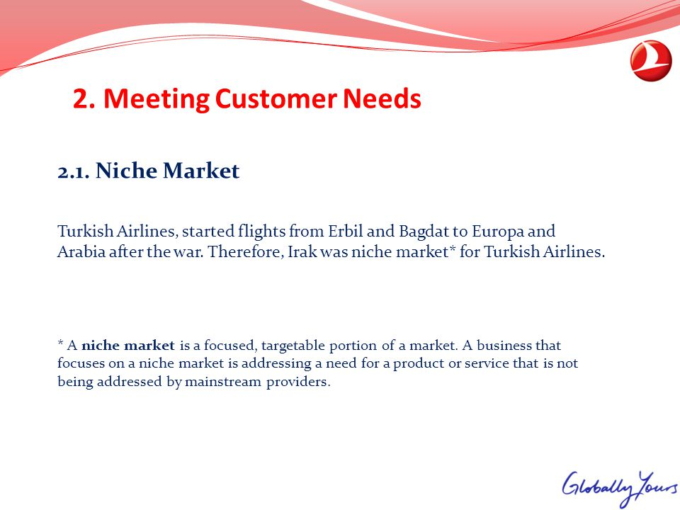 2. Meeting Customer Needs