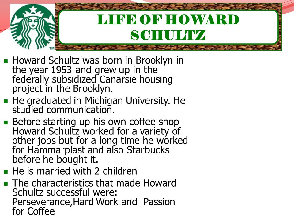 LIFE OF HOWARD SCHULTZ