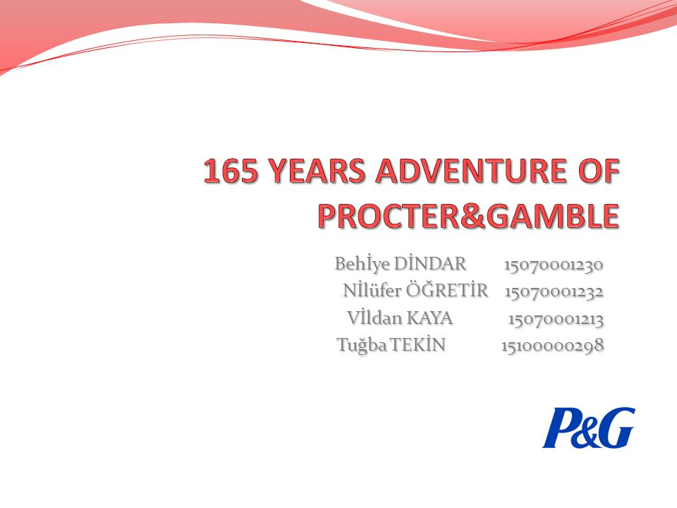 165 YEARS ADVENTURE OF PROCTER&GAMBLE