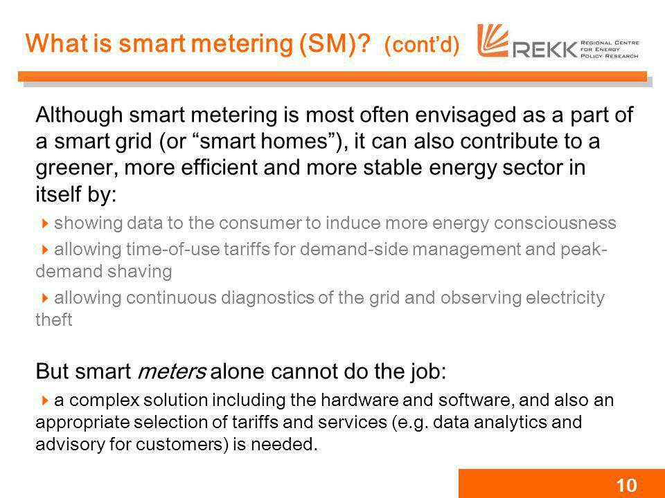 What is smart metering (SM) (cont'd)