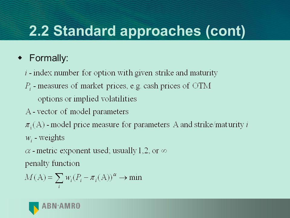 2.2 Standard approaches (cont)