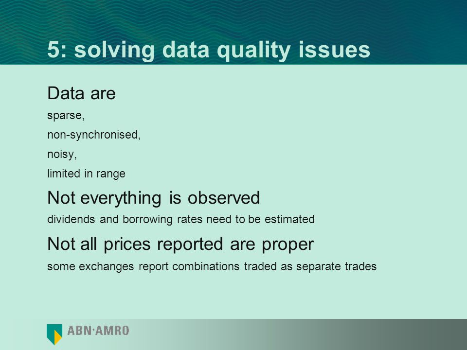 5: solving data quality issues
