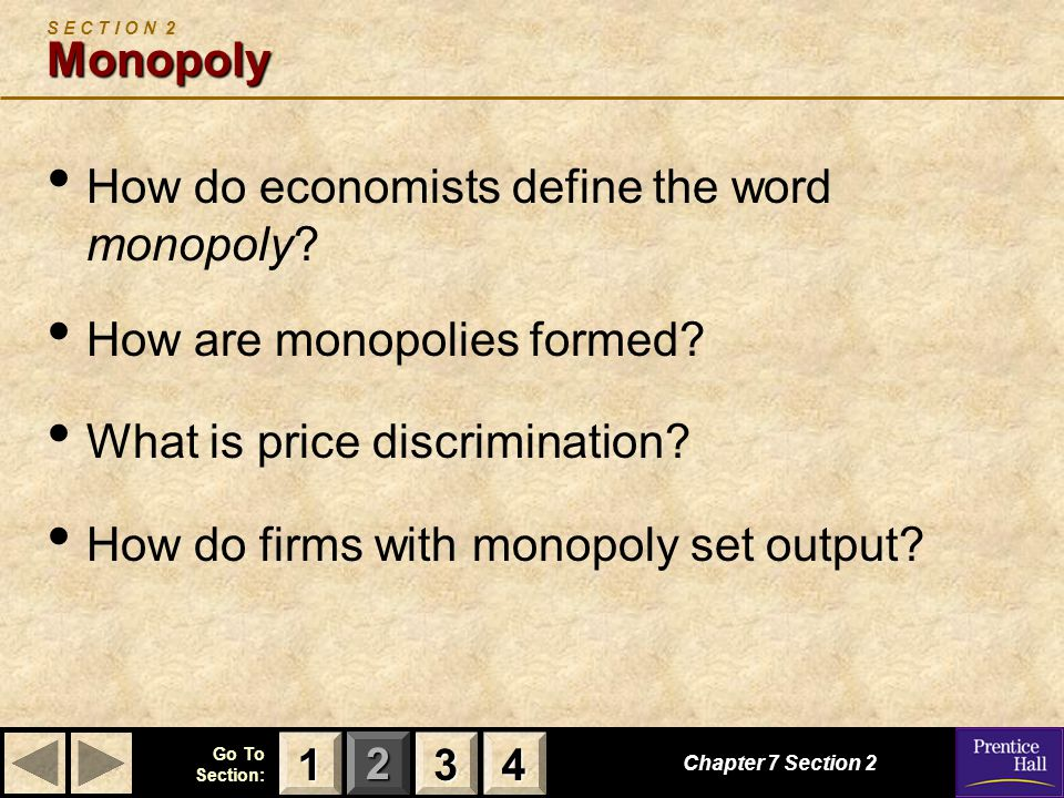 How do economists define the word monopoly How are monopolies formed