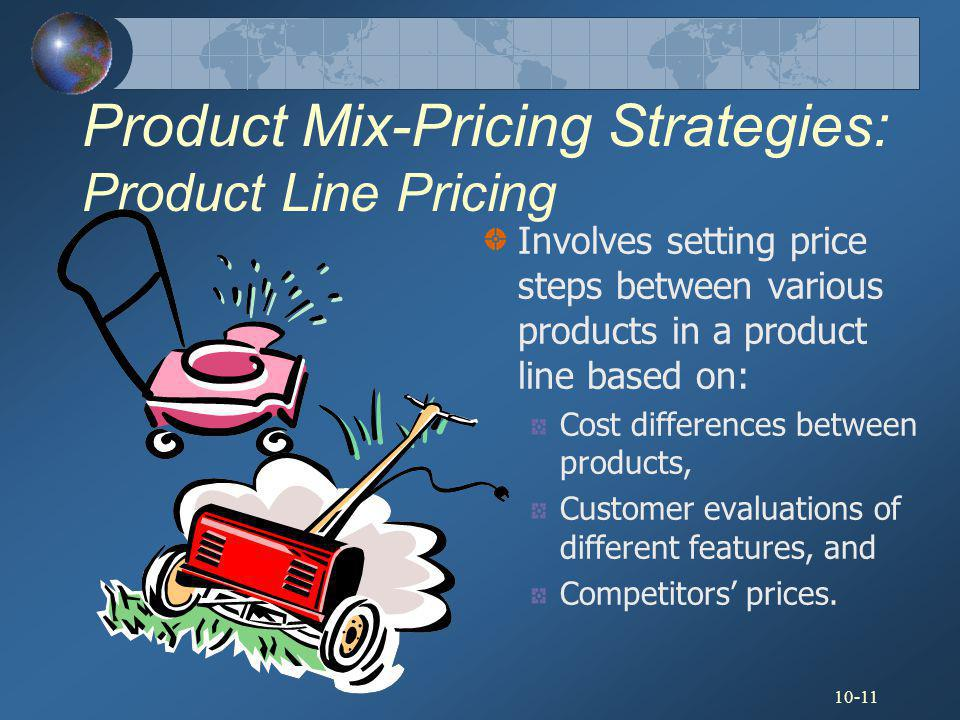 Product Mix-Pricing Strategies: Product Line Pricing