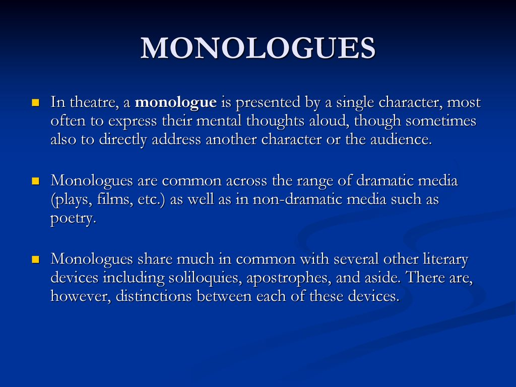 Performing a Monologue - ppt download