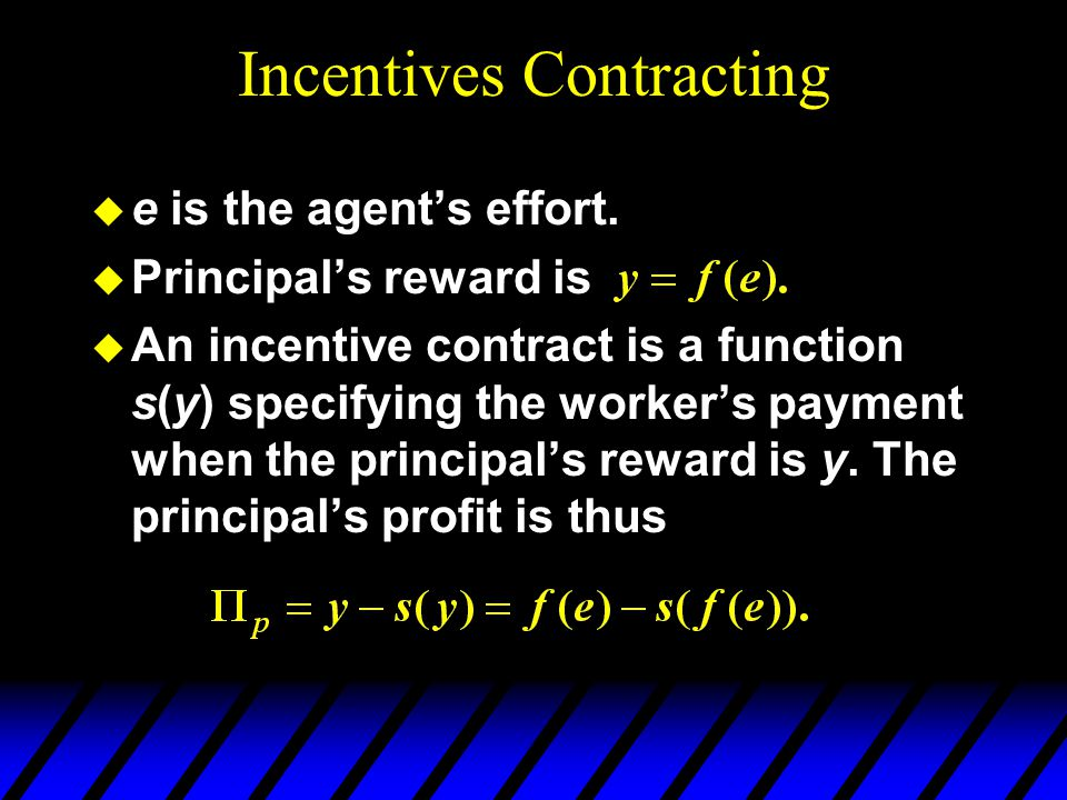 Incentives Contracting