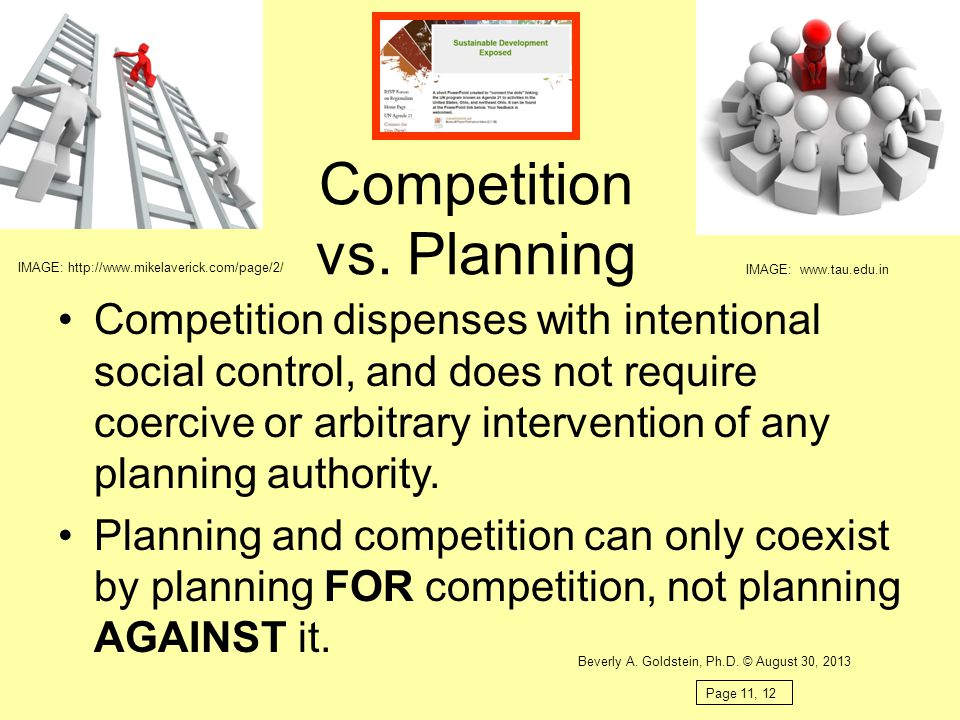 Competition vs. Planning