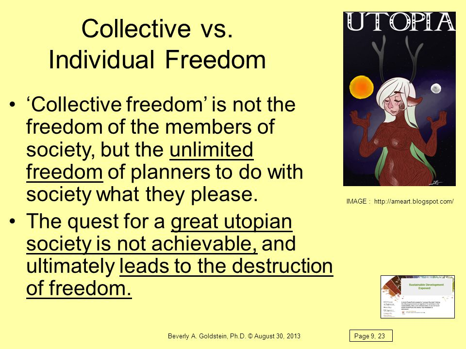 Collective vs. Individual Freedom