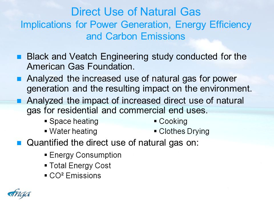 Direct Use of Natural Gas Implications for Power Generation, Energy Efficiency and Carbon Emissions
