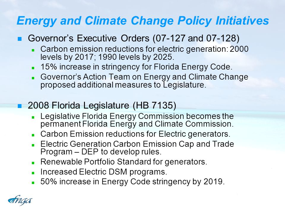 Energy and Climate Change Policy Initiatives