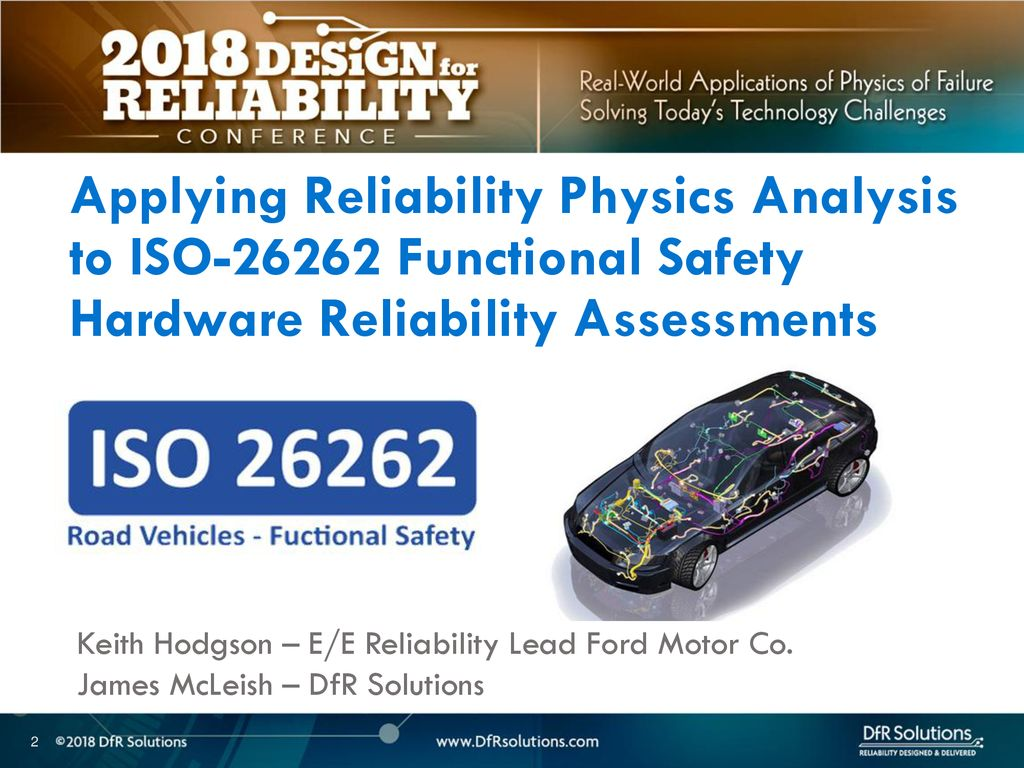 Applying Reliability Physics Analysis to ISO Functional