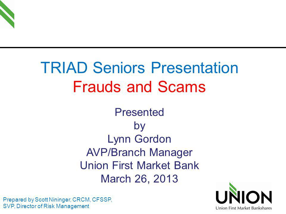 TRIAD Seniors Presentation Frauds and Scams