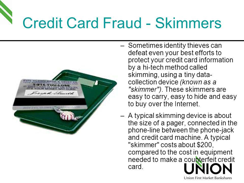 Credit Card Fraud - Skimmers