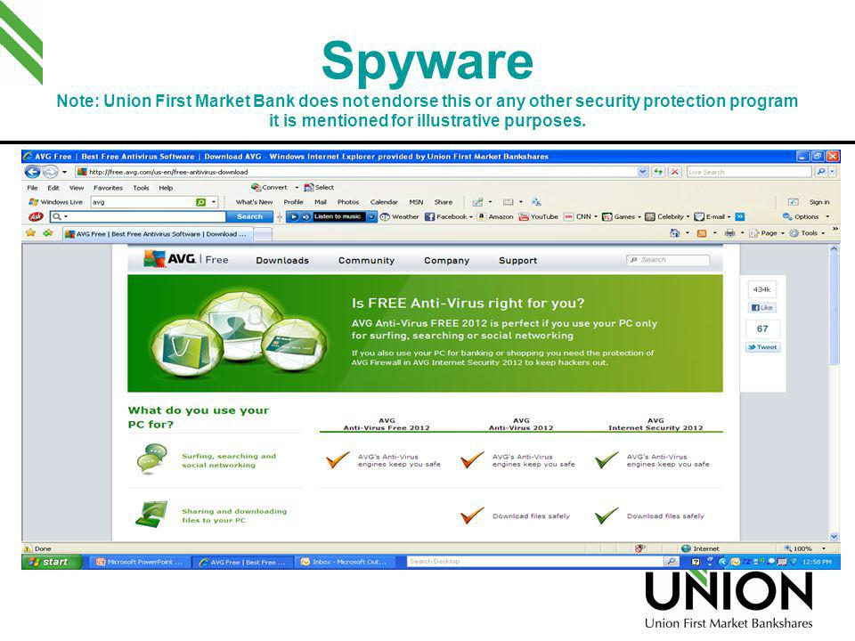 Spyware Note: Union First Market Bank does not endorse this or any other security protection program it is mentioned for illustrative purposes.