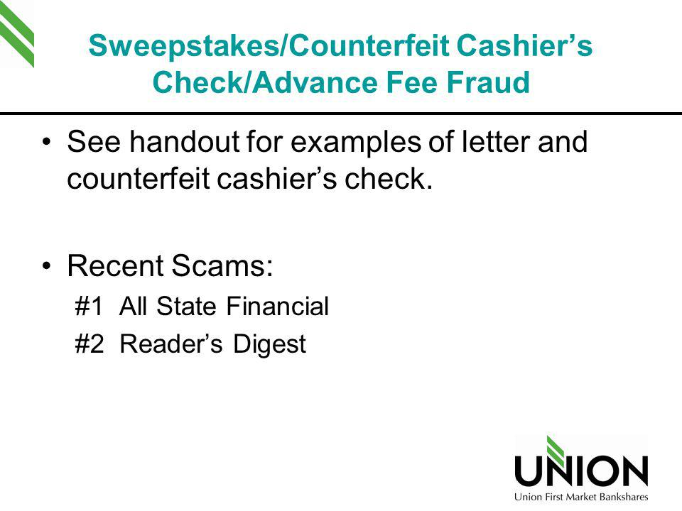 Sweepstakes/Counterfeit Cashier's Check/Advance Fee Fraud