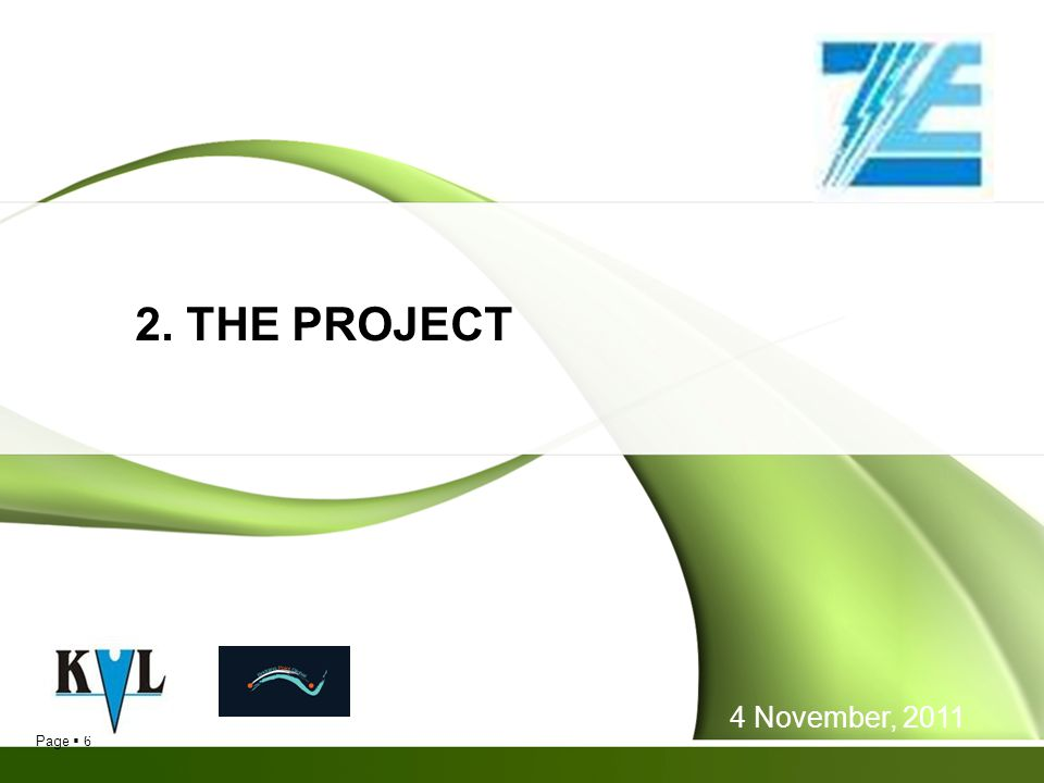 2. THE PROJECT 4 November, 2011 6