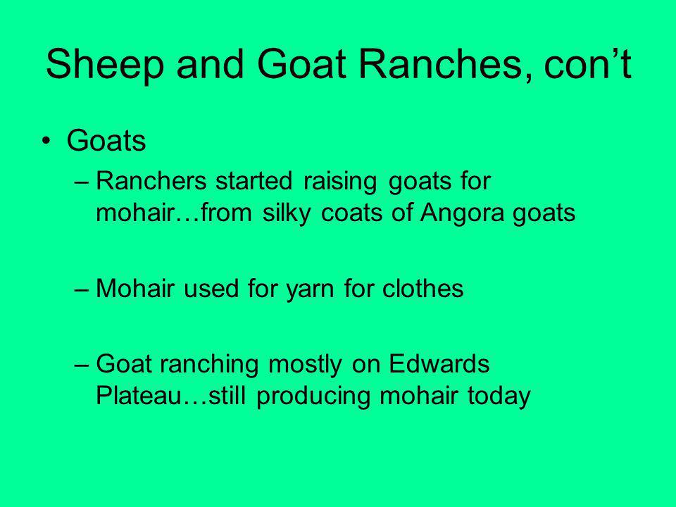 Sheep and Goat Ranches, con't