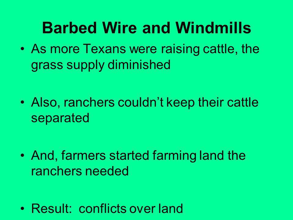 Barbed Wire and Windmills