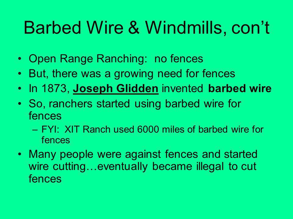 Barbed Wire & Windmills, con't