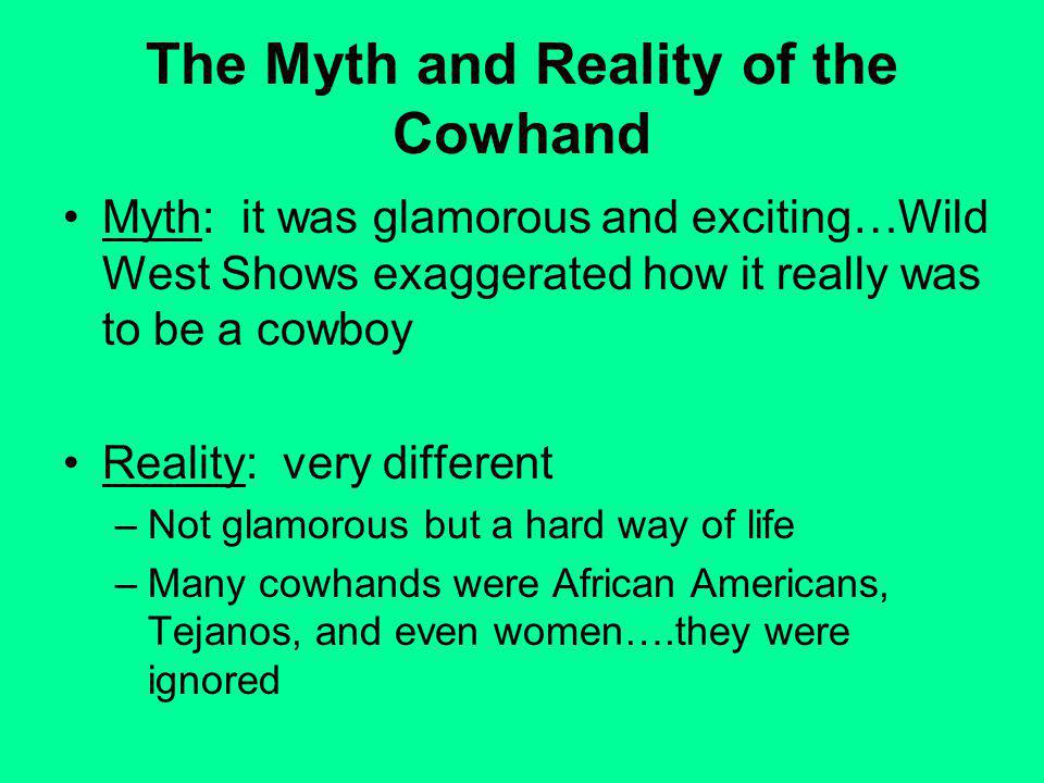 The Myth and Reality of the Cowhand