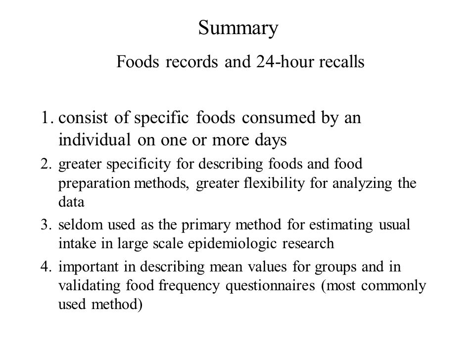 Summary Foods records and 24-hour recalls
