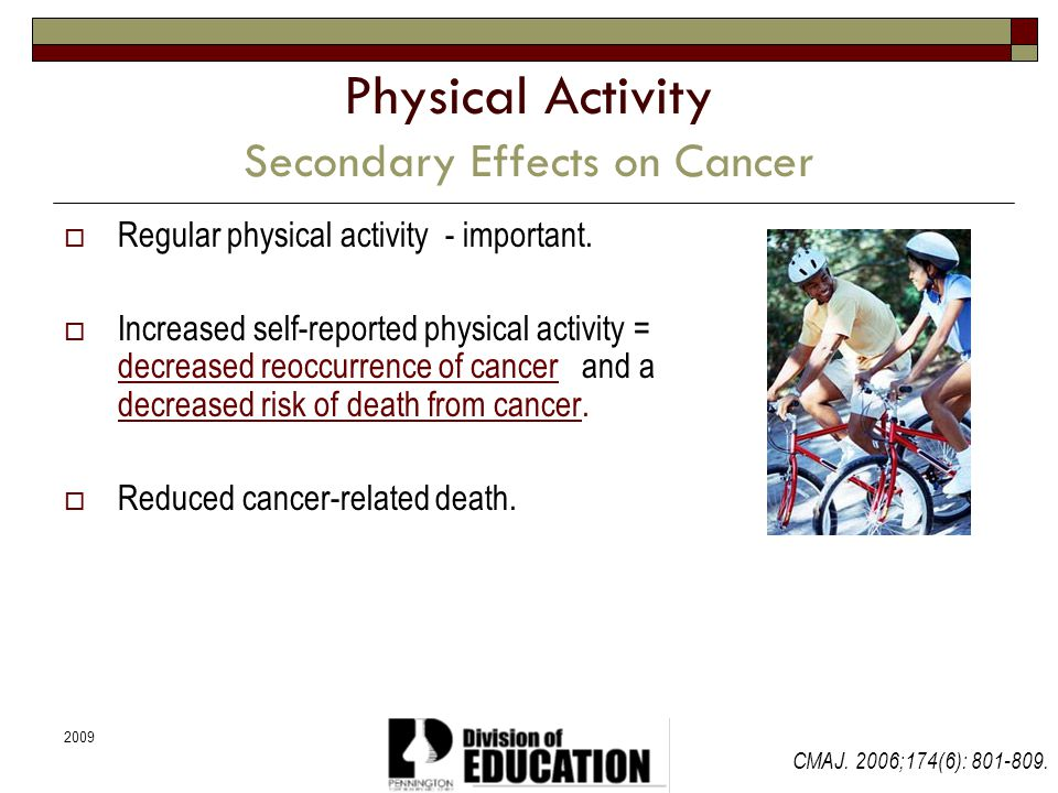 Physical Activity Secondary Effects on Cancer