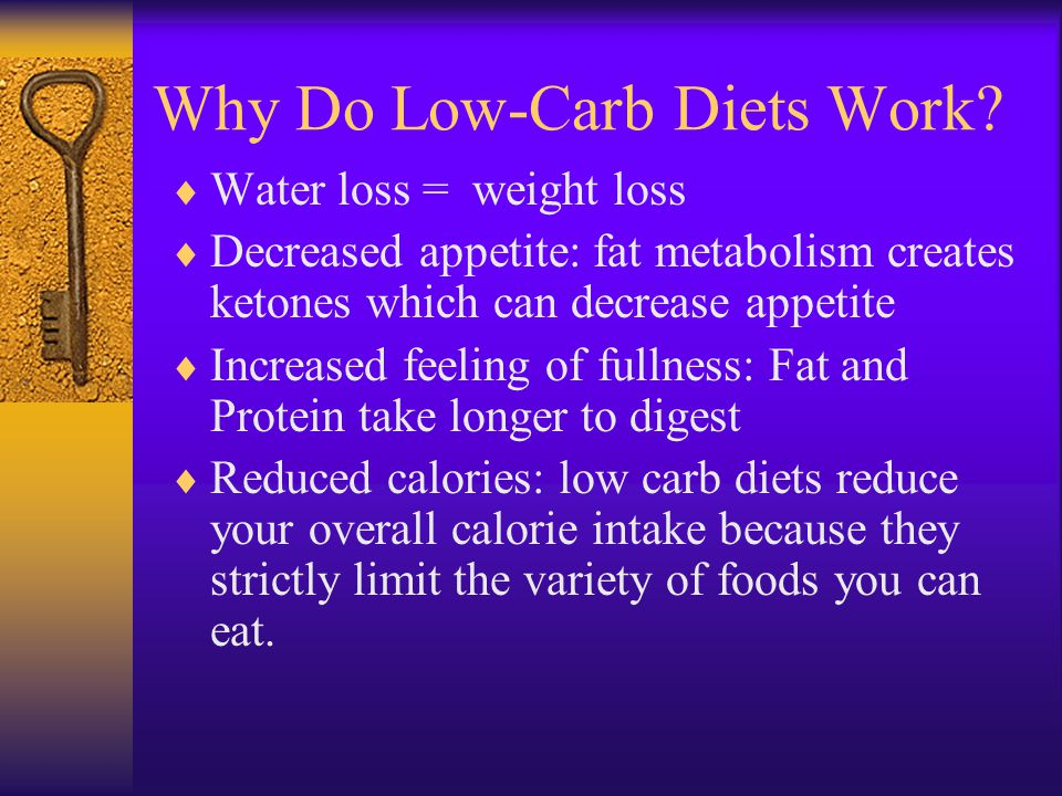 Why Do Low-Carb Diets Work