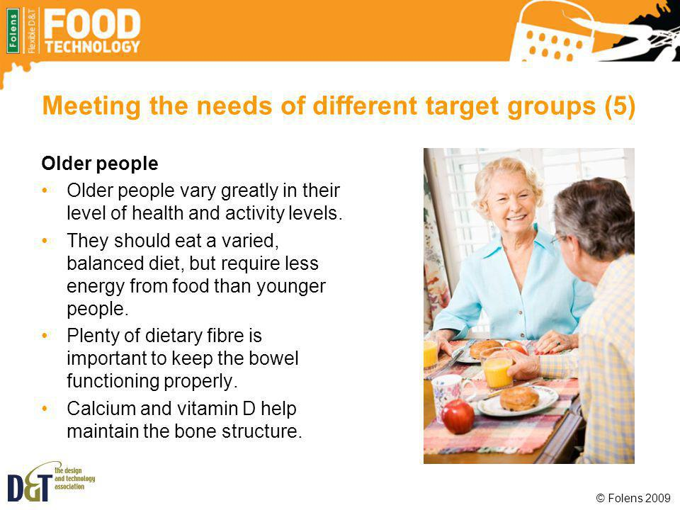 Meeting the needs of different target groups (5)