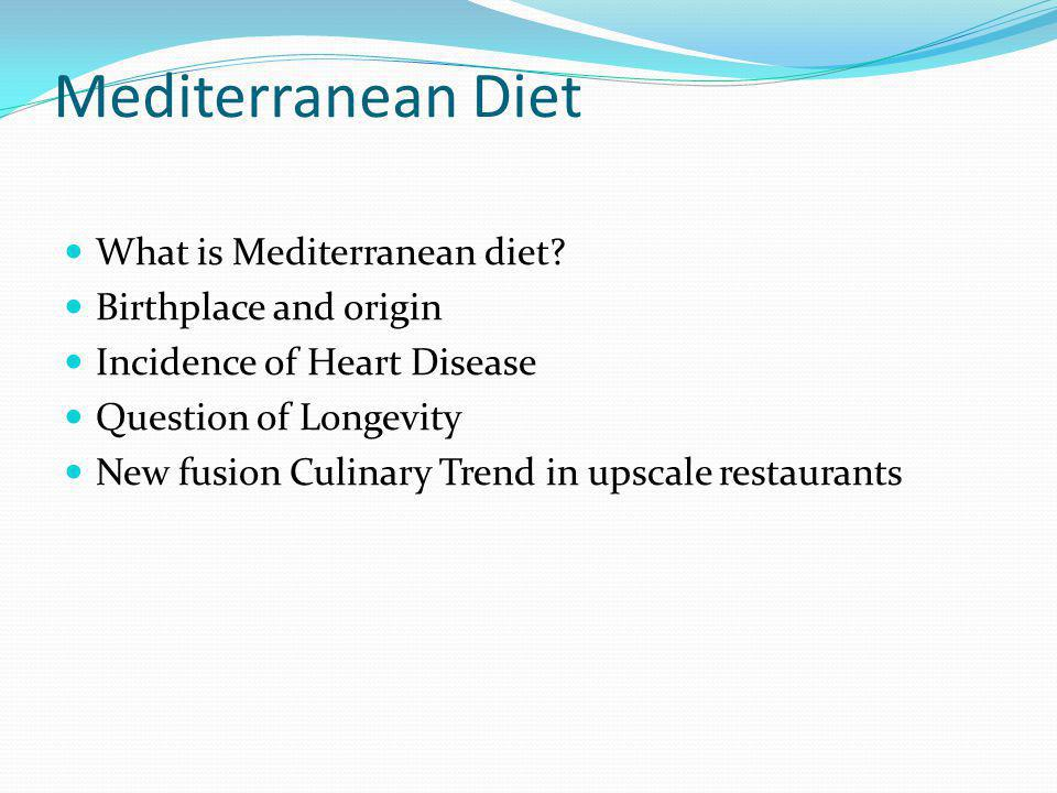 Mediterranean Diet What is Mediterranean diet Birthplace and origin