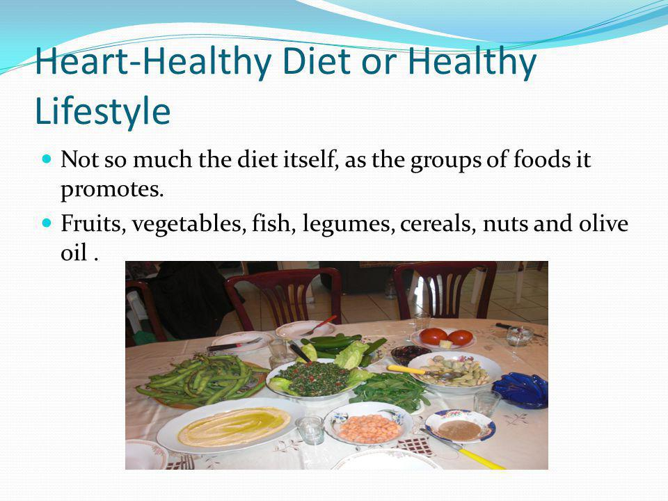 Heart-Healthy Diet or Healthy Lifestyle