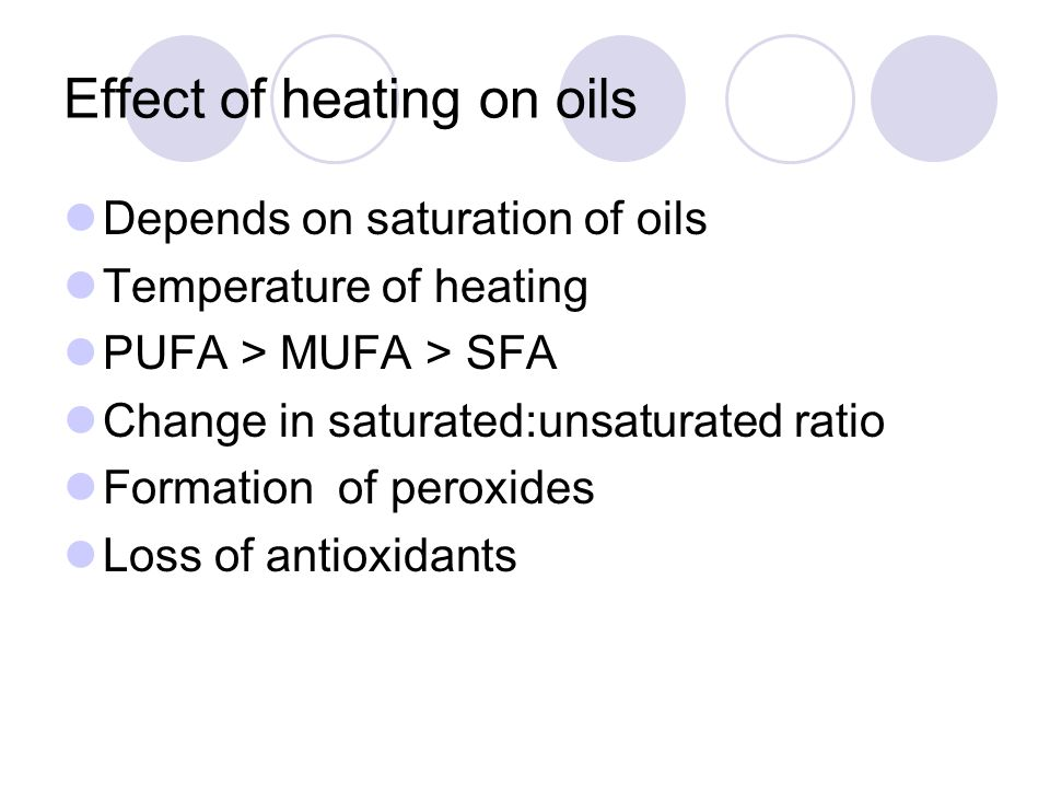 Effect of heating on oils