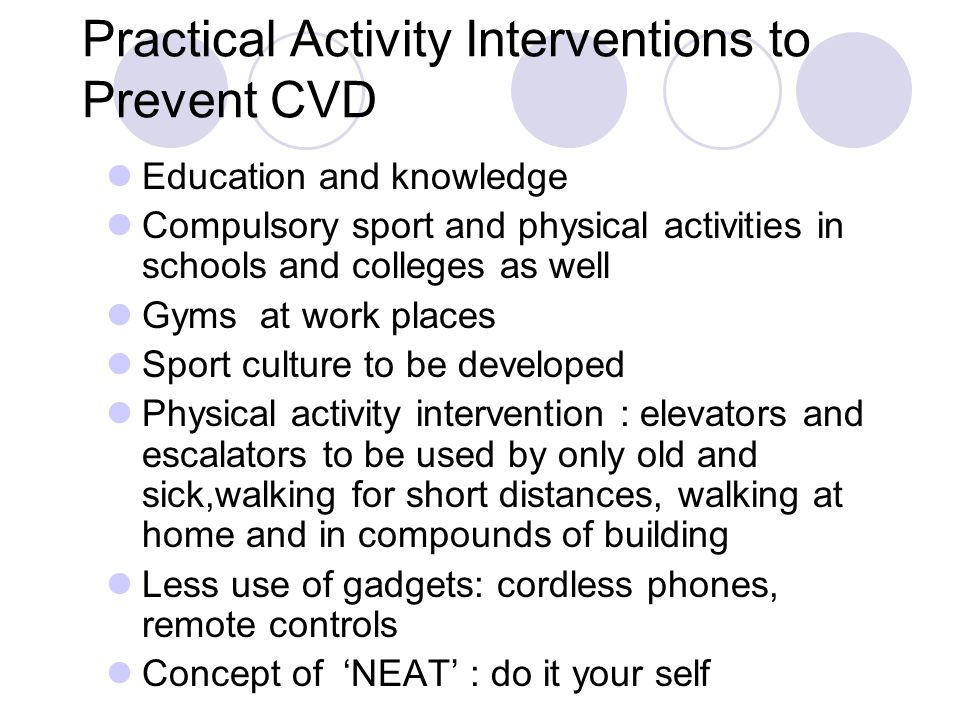 Practical Activity Interventions to Prevent CVD