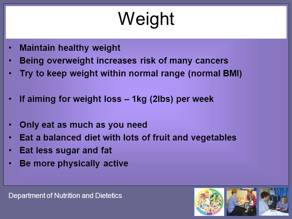 Weight Maintain healthy weight
