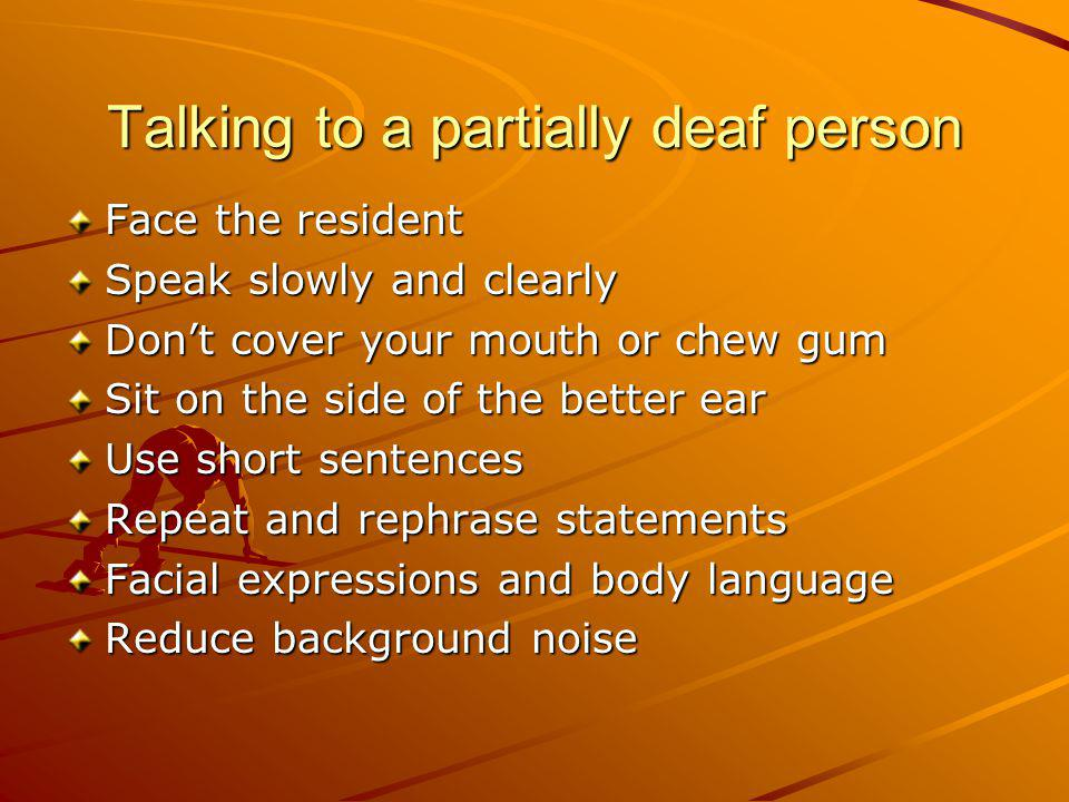 Talking to a partially deaf person