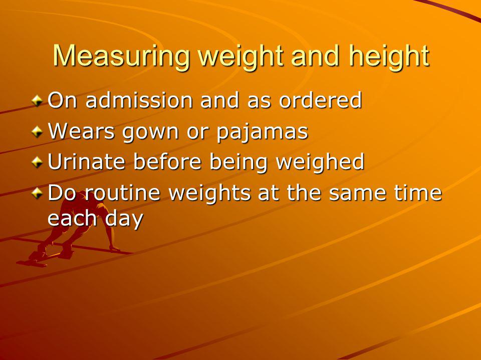 Measuring weight and height