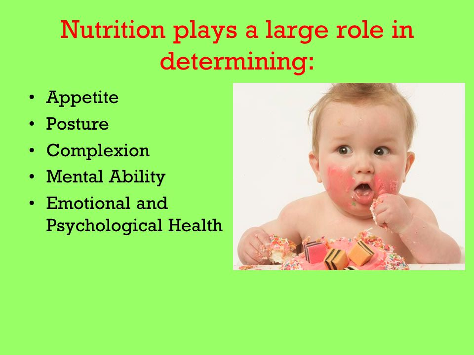 Nutrition plays a large role in determining:
