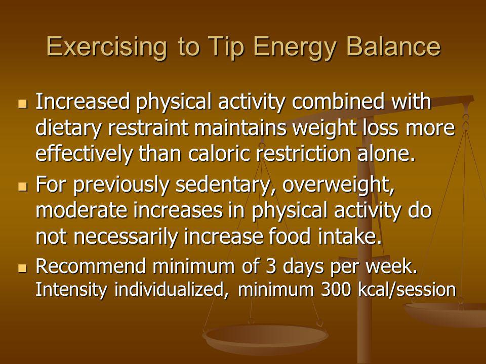 Exercising to Tip Energy Balance