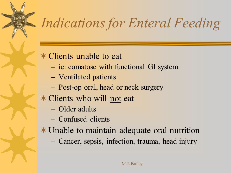 Indications for Enteral Feeding