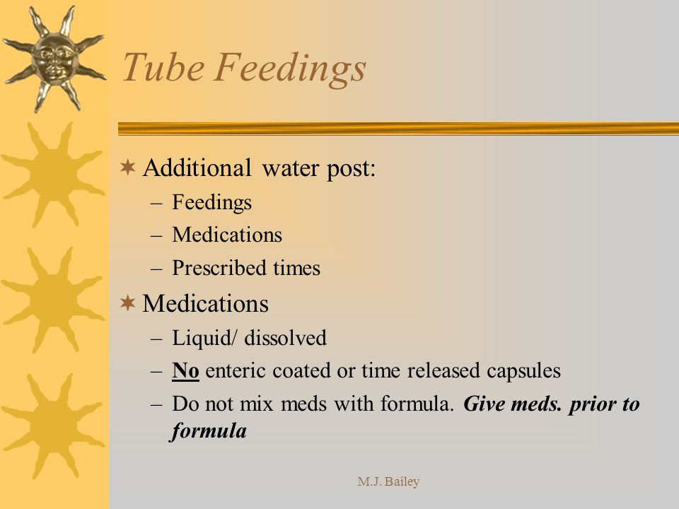 Tube Feedings Additional water post: Feedings Medications