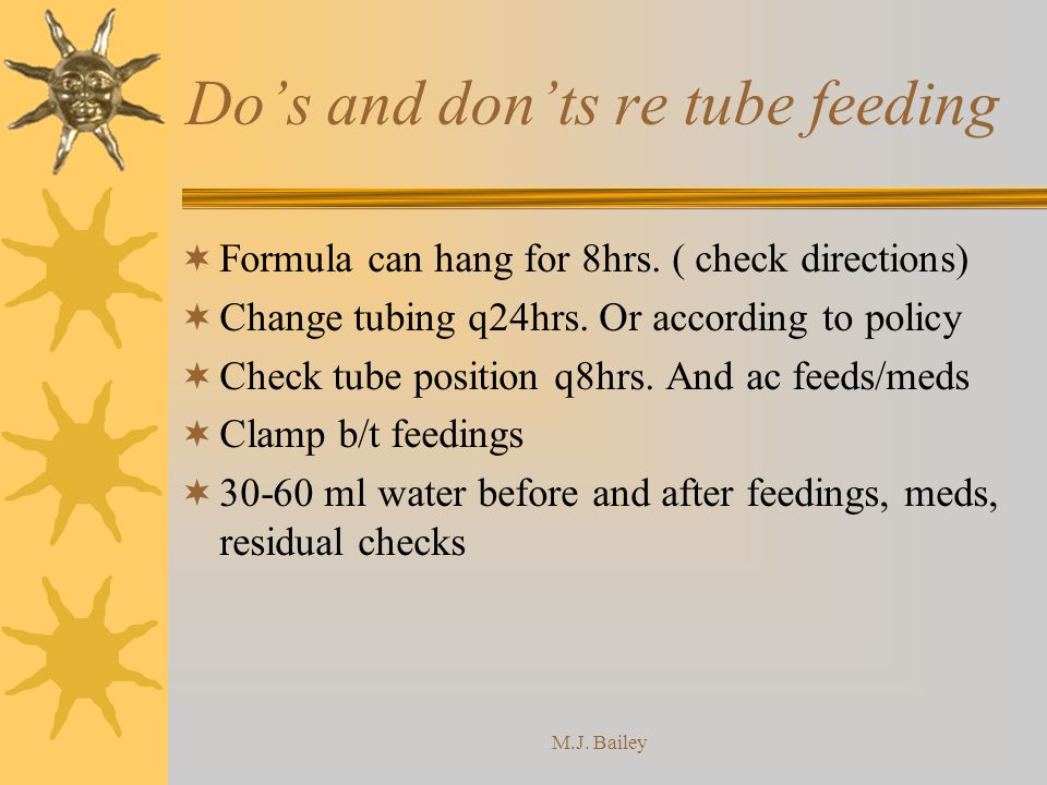 Do's and don'ts re tube feeding