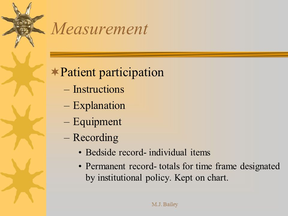 Measurement Patient participation Instructions Explanation Equipment