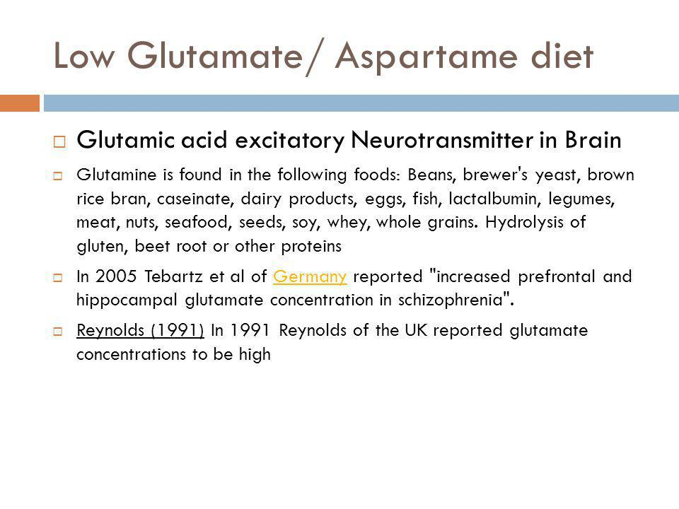 Low Glutamate/ Aspartame diet
