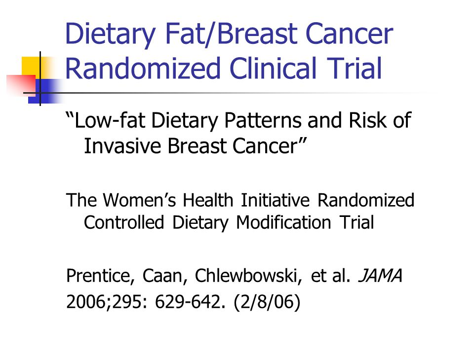 Dietary Fat/Breast Cancer Randomized Clinical Trial