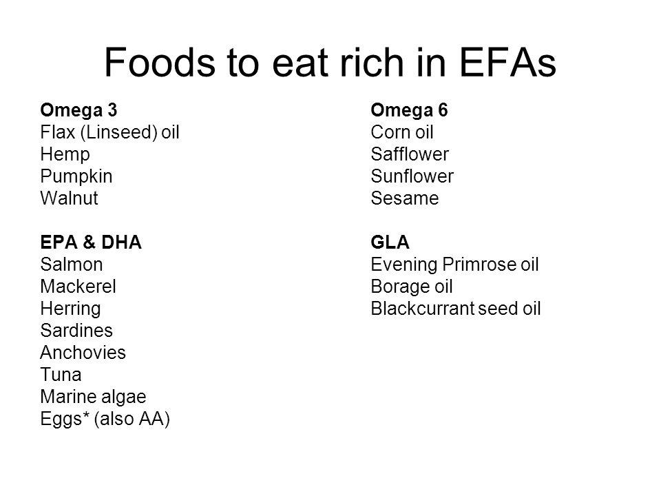 Foods to eat rich in EFAs