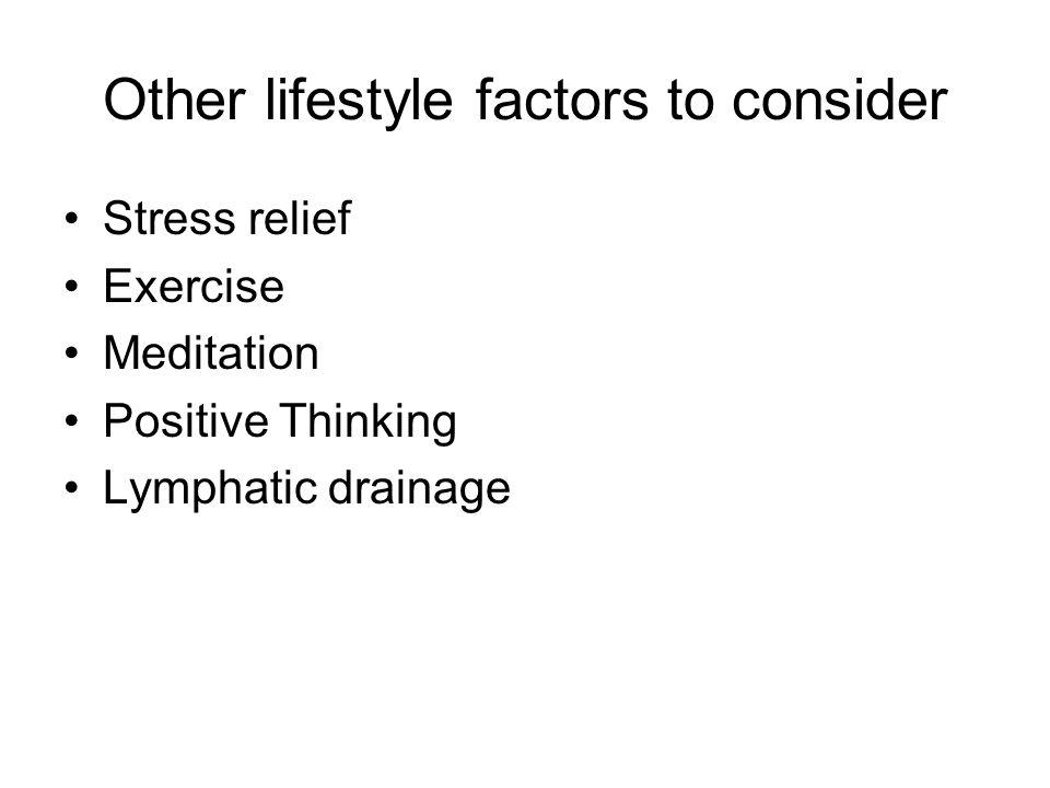 Other lifestyle factors to consider