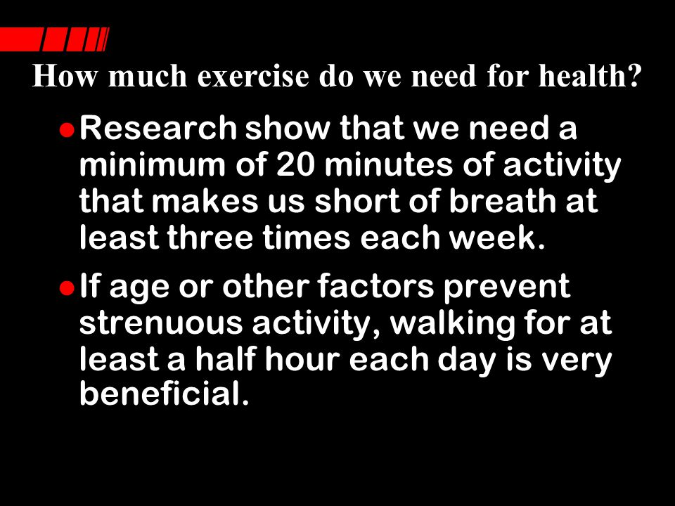 How much exercise do we need for health