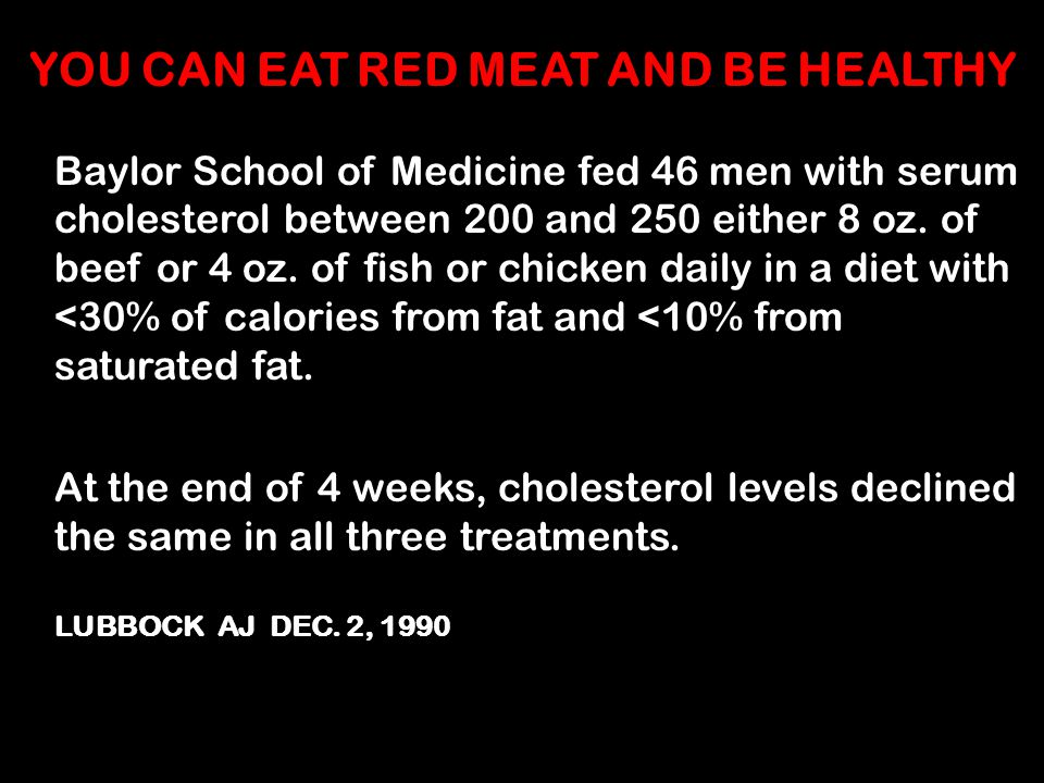 YOU CAN EAT RED MEAT AND BE HEALTHY